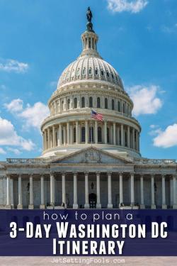 3-Day Washington DC Itinerary by JetSettingFools.com