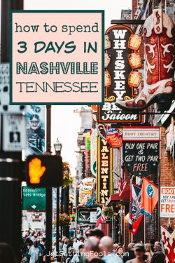 3 Days in Nashville, Tennessee by JetSettingFools.com