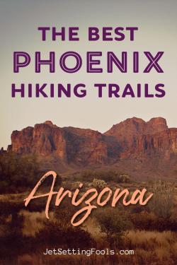 Best Phoenix Hiking Trails Arizona by JetSettingFools.com