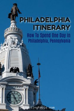 How To Spend One Day in Philadelphia PA by JetSettingFools.com