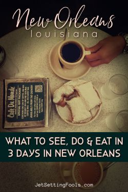New Orleans Itinerary by JetSettingFools.com