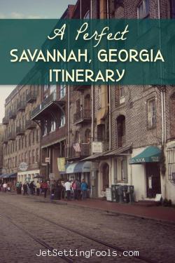 Savannah Itinerary by JetSettingFools.com