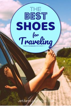 Best Shoes for Traveling by JetSettingFools.com