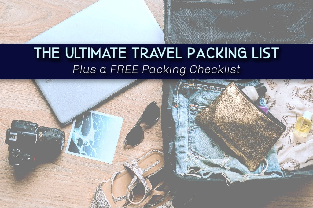 The Ulitmate Travel Packing List Free Packing Checklist by JetSettingFools.com