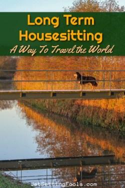 Long Term Housesitting by JetSettingFools.com