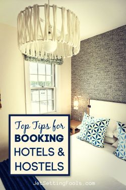 Tips for Booking Hotels by JetSettingFools.com