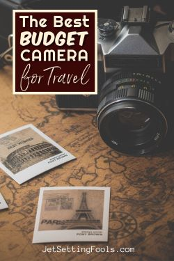 Best Budget Camera for Travel by JetSettingFools.com