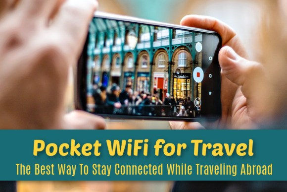Pocket WiFi for Travel Best Way To Stay Connected Abroad by JetSettingFools.com