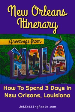 3 Days in New Orleans Itinerary by JetSettingFools.com