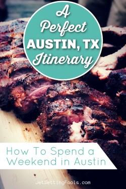 A Perfect Austin TX Itinerary by JetSettingFools.com