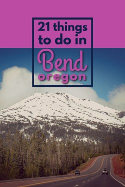21 Bend Oregon Things To Do