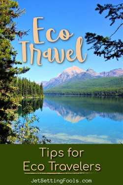 Eco Travel Tips by JetSettingFools.com