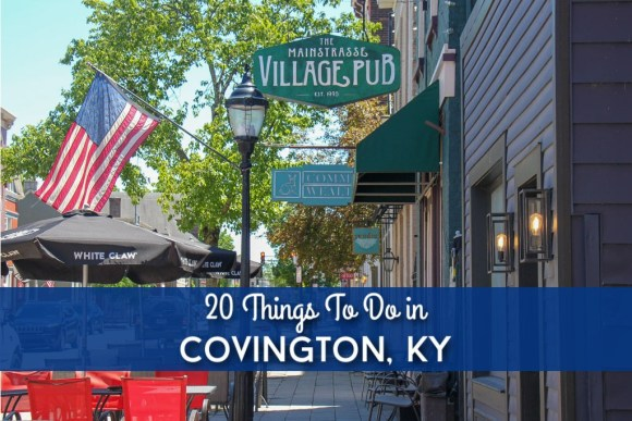 20 Things To Do in Covington, KY