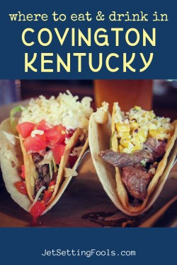 The Best Places to Eat in Covington, Kentucky