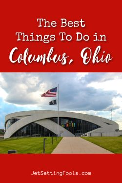 The Best Things To Do in Columbus, Ohio