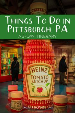 Things To Do in Pittsburgh, PA 3 Day Itinerary