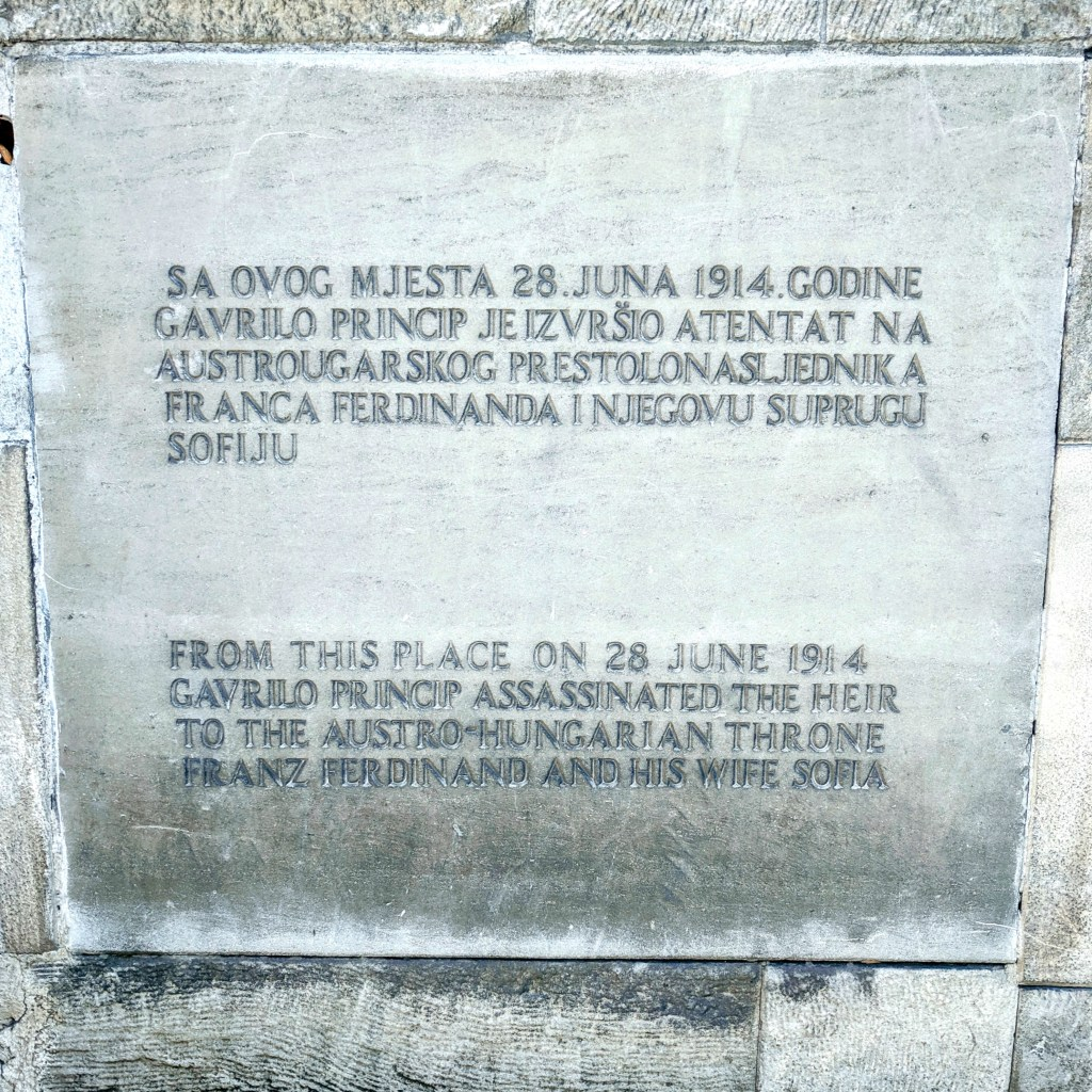 Information plaque about the assassination of Franz Ferdinand