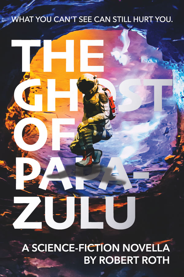 Cover for The Ghost of Papa-Zulu, a science-fiction novella by Robert Roth