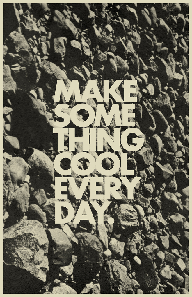Make Something Cool Everyday