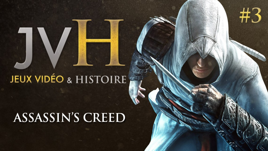 JVH #3 – Assassin's Creed