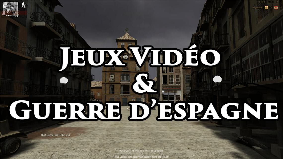 La guerre d'Espagne dans les jeux vidéo (Article de M.Marti)
