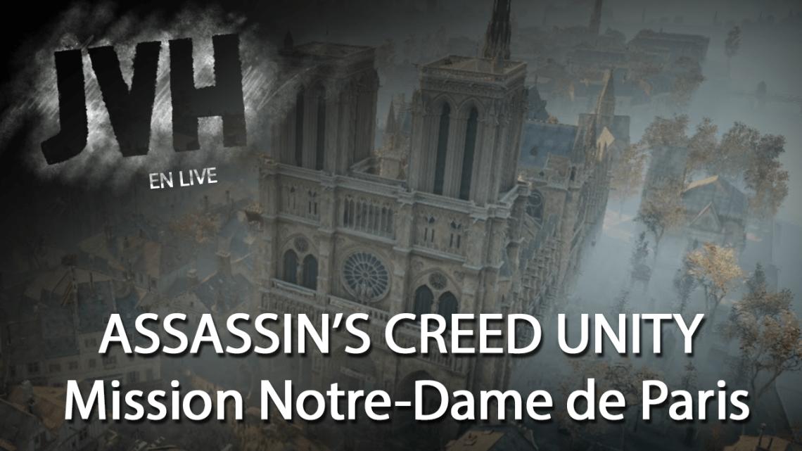 Assassin's Creed Unity – Ludoformer Notre-Dame de Paris