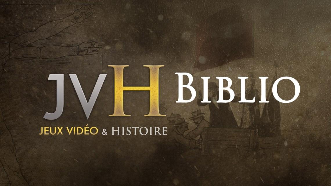 Jeux vidéo & Histoire – Bibliographie