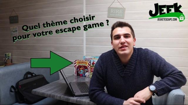 quel thème choisir pour votre escape game ? Vidéo !