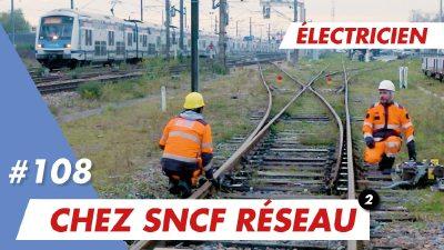 Ton futur métier d'électricien avec Lou chez SNCF Réseau qui recrute