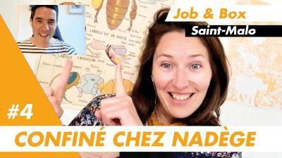 Confiné chez Nadège, responsable de l'agence emploi Job&Box à Saint-Malo