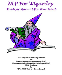 NLP For Wizardry - The User Manual For Your Mind