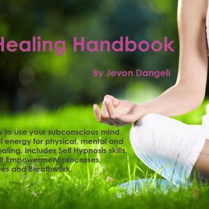 The Self Healing Handbook (Second Edition) by Jevon Dängeli | Jevon