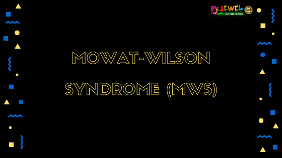 Mowat-Wilson syndrome