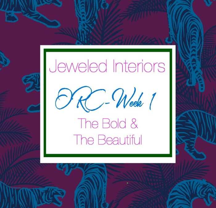 Jeweled Interiors Entertaining Space || The Bold and The Beautiful || Art Deco + 1980's Influences || ORC Week 1