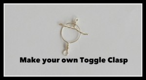 Toggle Clasp Tutorial