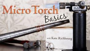 Free Micro Torch Basics Class (Craftsy)