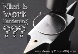 All About Jewelry Wire: What is Work Hardening?