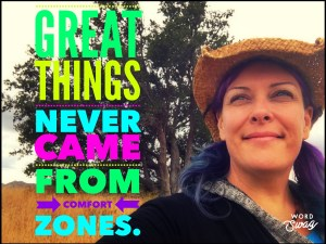 comfort zone, face fear, lose inhibitions, personal empowerment