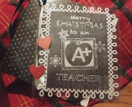 Ornaments were laminated and cards were hand stamped to keep them simple this year; the chalkbaord style them was perfect to bring the message to the receiver of this set