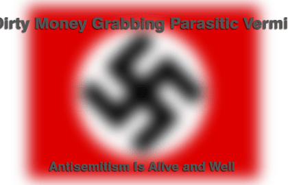 Antisemitism Is Alive And Well