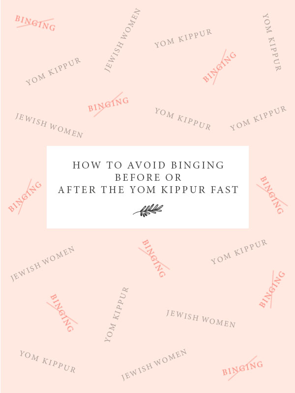 how-to-avoid-binging-before-or-after-the-yom-kippur-fast-jewish-food-hero