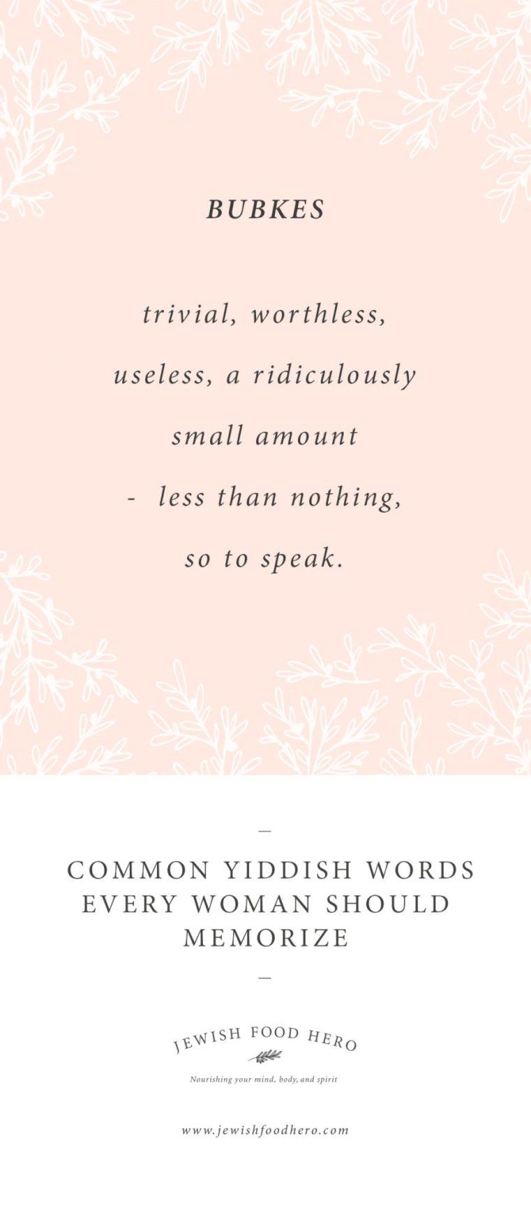 Bubkes, Yiddish phrases, Yiddish words