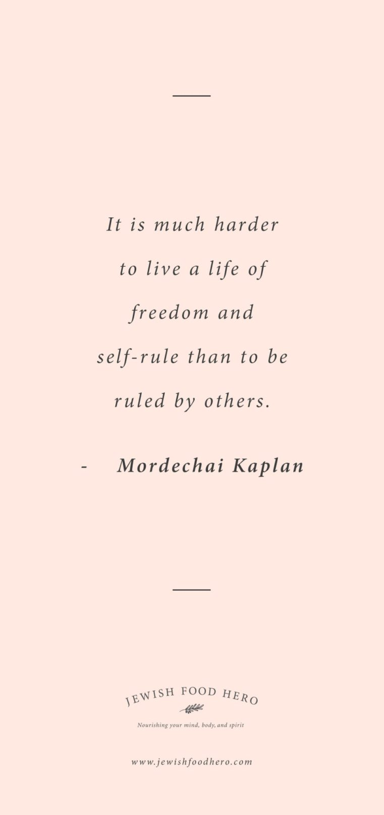 Mordechai Kaplan quotes, quotes on life and freedom, jewish quotes