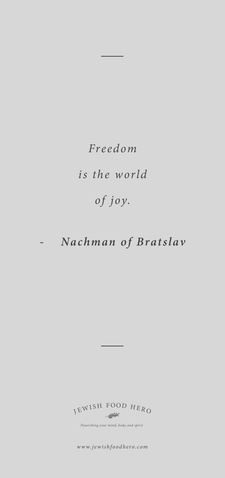 Jewish Quotes on Freedom, Nachman of Bratslav