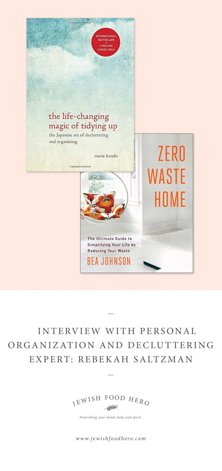 Marie Kondo, Life-Changing Magic of Tidying Up, organizing, zero waste at home