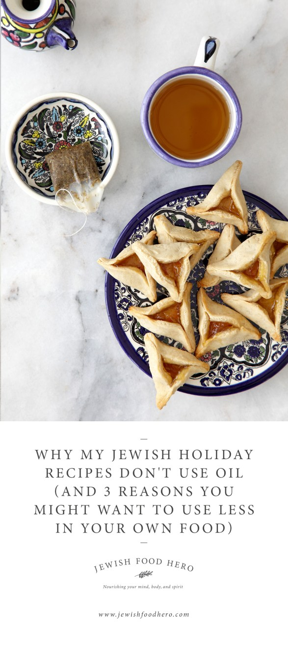 Why My Jewish Holiday Recipes Don't Use Oil