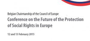 L'avenir des droits sociaux en Europe : Conférence de Bruxelles des 12-13 février