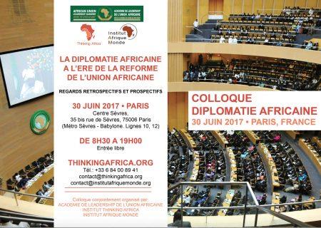 À vos agendas : Vendredi 30 juin 2017, Paris – Un colloque sur la diplomatie africaine