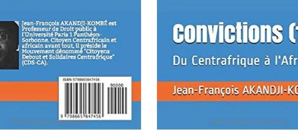 LIVRE – Jean-François Akandji-Kombé publie : CONVICTIONS [juillet 2020]