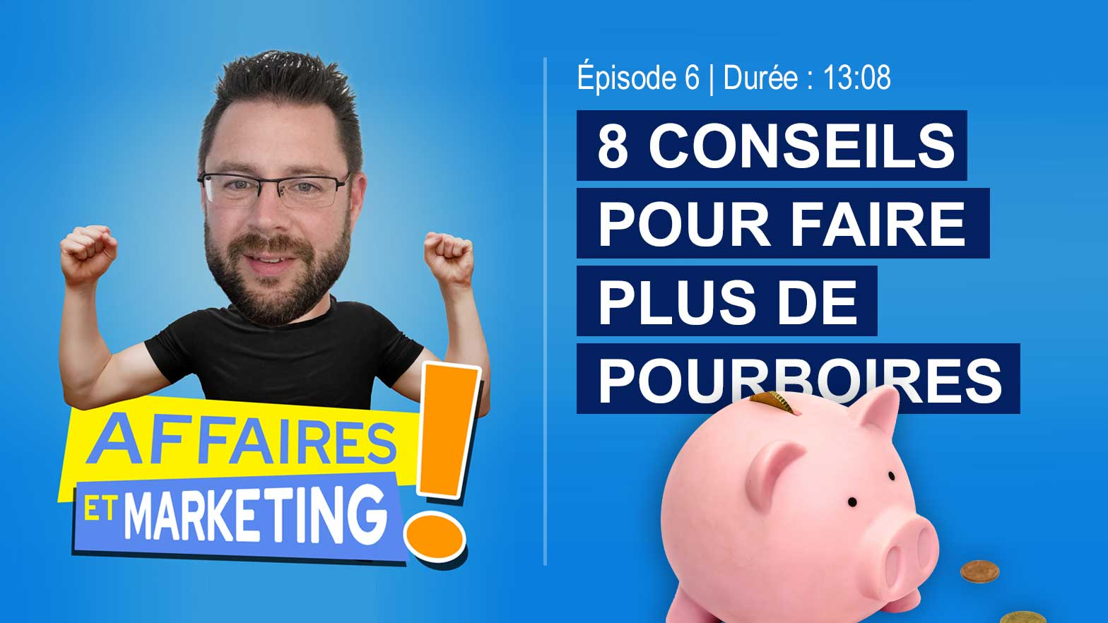 Podcast : comment faire plus de pourboires